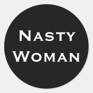 Pegatina Redonda Mujer desagradable, texto blanco intrépido en los
