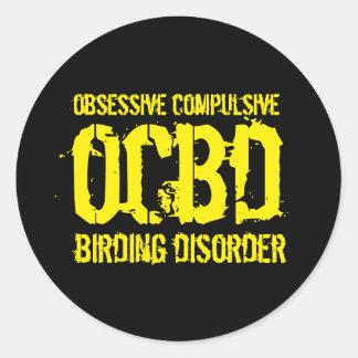 Pegatina Redonda OCBD divertido (desorden obsesivo de Birding)