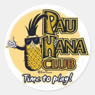 Pegatina Redonda Pegatinas del miembro de club de Pau Hana