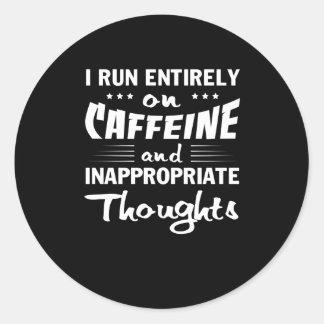 Pegatina Redonda Pensamientos inadecuados del cafeína del