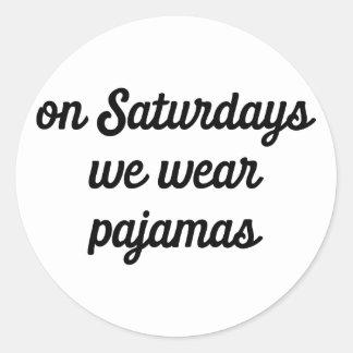 Pegatina Redonda Pijamas de sábado