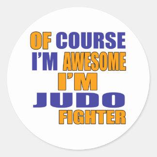 Pegatina Redonda Por supuesto soy combatiente del judo