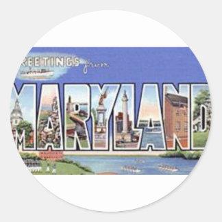 Pegatina Redonda Saludos de Maryland