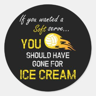 Pegatina Redonda Si usted quiso un suave sirva el helado - voleibol