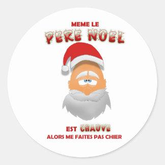 Pegatina Redonda Sticker - Mismo el Papá Noel es calvo