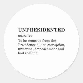 Pegatina Redonda Unpresidented