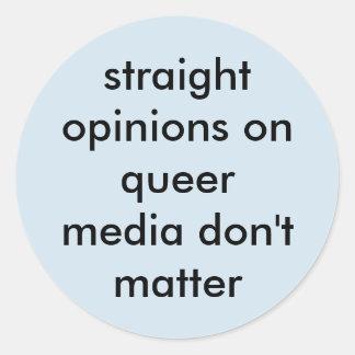 Pegatina redondo de las opiniones rectas