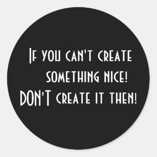 Pegatina si usted no puede crear