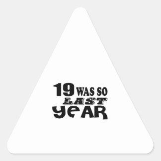 Pegatina Triangular 19 estaban tan así que el año pasado los diseños