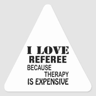 Pegatina Triangular Amo al árbitro porque la terapia es costosa