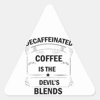 Pegatina Triangular bebida divertida del café