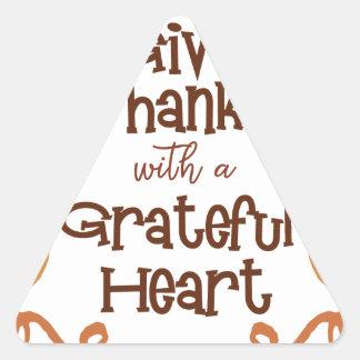 Pegatina Triangular Dé las gracias con un corazón agradecido