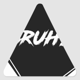 "Pegatina Triangular Diseño de la palabra de ""Bruh"""