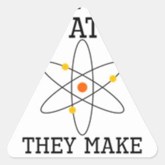Pegatina Triangular Nunca confíe en un átomo - ciencia divertida