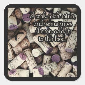 Pegatinas de la cita de los corchos del vino pegatina cuadrada
