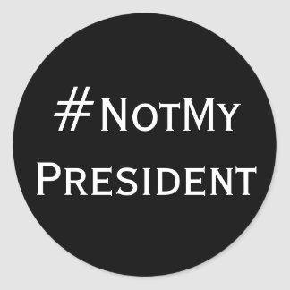 Pegatinas #NotMyPresident Pegatina Redonda