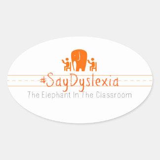 Pegatinas ovales del #SayDyslexia, hoja de 4