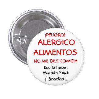 ¡PELIGRO!,  ALERGICOALIMENTOS, NO ME DES COMIDA... CHAPA REDONDA DE 2,5 CM