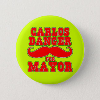 Peligro de Carlos para el alcalde con el bigote Chapa Redonda De 5 Cm