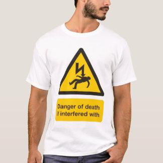 Peligro de la muerte camiseta