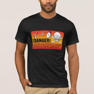 ¡PELIGRO del ¡! Camiseta
