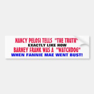 PELOSI Y LA VERDAD?. ¡.BARNEY FRANK no es NINGÚN P Pegatina Para Coche