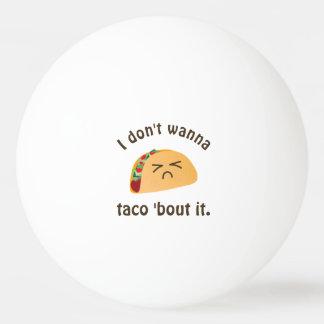 Pelota De Ping Pong Combate del Taco 'él humor divertido del