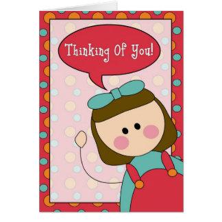 pensamiento en usted (chica) tarjeta de felicitación
