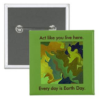 Pensamiento verde. El acto como usted vive aquí. Chapa Cuadrada