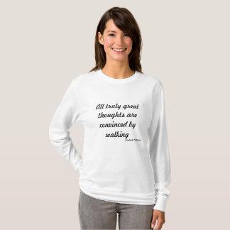 Pensamientos del ~Great del viaje que caminan Camiseta