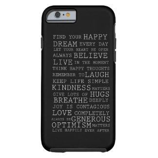 Pensamientos positivos funda de iPhone 6 tough
