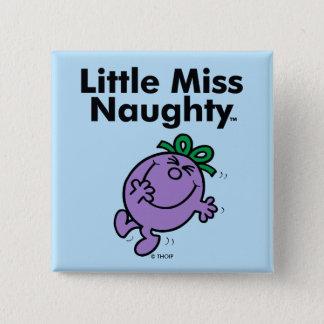 Pequeña pequeña Srta. Naughty de la Srta. el | es Chapa Cuadrada