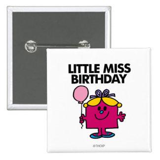 Pequeña Srta Birthday Classic 1 Pin