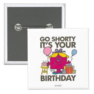 Pequeña Srta. Birthday el | va la versión 5 de Chapa Cuadrada 5 Cm