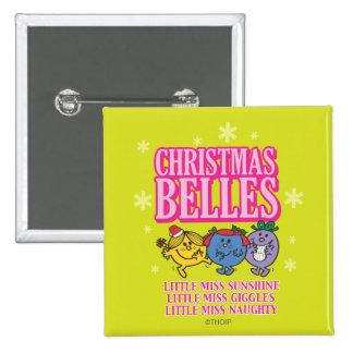 Pequeña Srta. Christmas Belles Chapa Cuadrada 5 Cm
