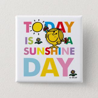Pequeña Srta. Sunshine el | es hoy un día de la Chapa Cuadrada