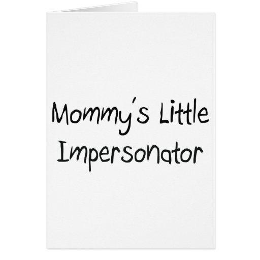Pequeño personificador de Mommys Felicitaciones
