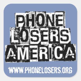 Perdedores del teléfono de América por Derreck Pegatina Cuadrada
