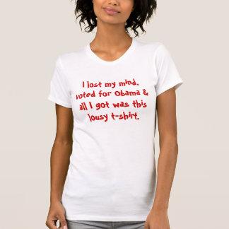 Perdí mi mente, votada por Obama y todo lo que Camisas