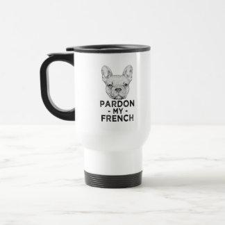 Perdón divertido mi taza de café del dogo francés,