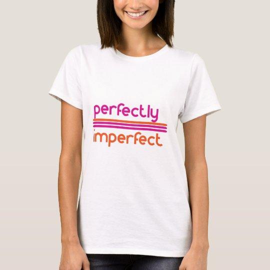 Perfectamente imperfecto camiseta