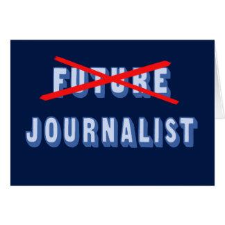 Periodista futuro no más tarjeta de felicitación