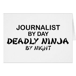 Periodista Ninja mortal por noche Tarjeta De Felicitación