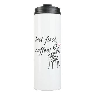 Pero botella terma del primer café