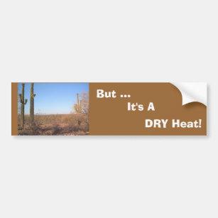 ¡Pero…, es un calor SECO! pegatina para el