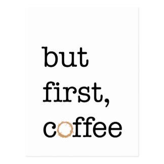 Pero primer café - tarjeta inspirada