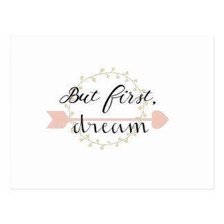 Pero primero, sueño postal