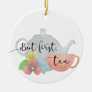 Pero primero, té adorno de cerámica