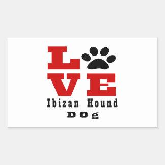Perro de caza Designes de Ibizan del amor Pegatina Rectangular