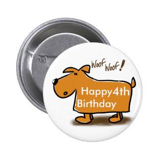 Perro del dibujo animado del feliz cumpleaños chapa redonda de 5 cm